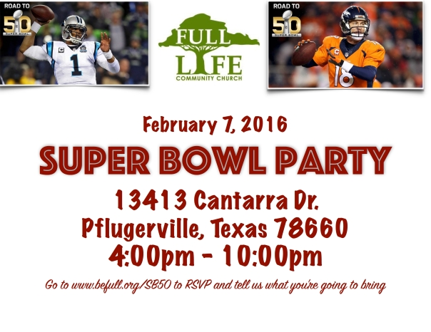 Full Life Super Bowl Party 2016